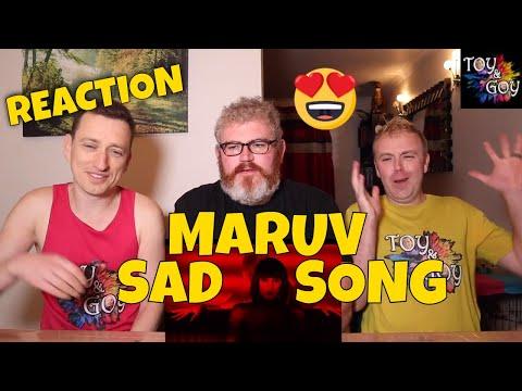 MARUV - SAD SONG - REACTION
