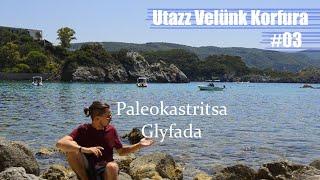 Korfu - Harmadik rész, Glyfada és Paleokastritsa