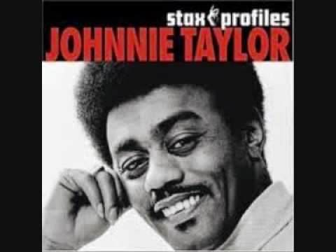 johnnie taylor everythings out in the open
