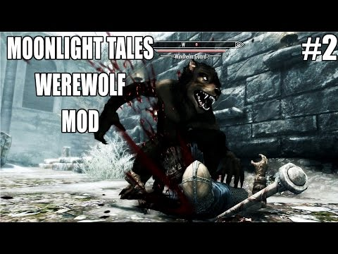 Skyrim Remastered Moonlight Tales Werewolf and Werebear
