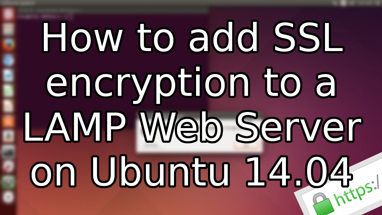 Tutorial how to add ssl to a lamp web server on ubuntu 1404 tutorial how to add ssl to a lamp web server on ubuntu 1404 2015 youtube 1betcityfo Image collections