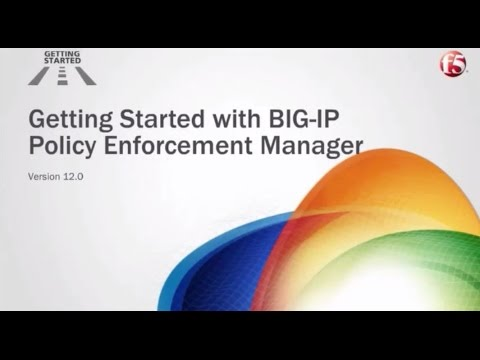 F5 BIG IP PEM | Getting Started with BIG-IP Policy Enforcement Manager