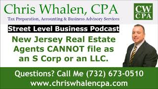 Podcast - New Jersey Real Estate Agents CANNOT file as an S Corp or an LLC