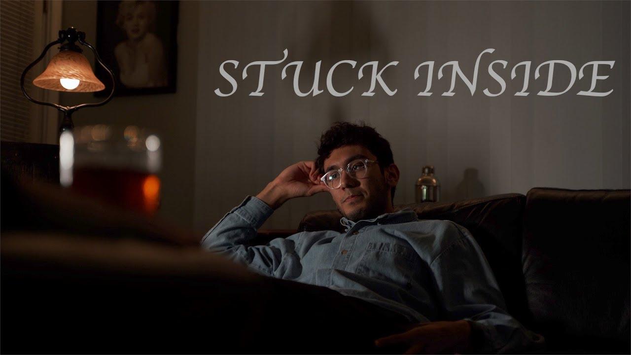 Stuck Inside | My rode reel 2020