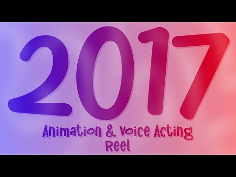 2017 | Voice Acting and Animation Demo Reel