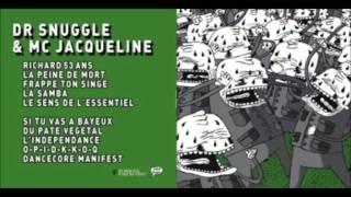 Dr Snuggle & Mc Jacqueline - Dancecore Manifest