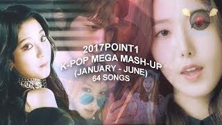 2017POINT1 (JAN-JUN 2017 K-POP MEGA MASHUP) - TotalPokeDramaFan