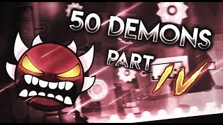 Geometry Dash - Passing Every Hardest Part in ALL TOP 50 DEMONS! [Part 4]