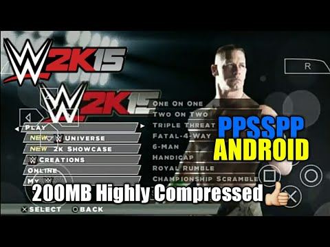 [200MB] How to Download WWE 2k15 Psp iso Highly compressed [ppsspp] in any  Android Device