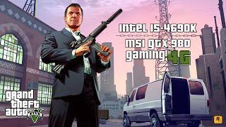 Grand Theft Auto V PC Gameplay (i5-4690K & MSI GTX 980)