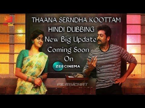 Thaana Serndha Koottam (TSK) Hindi Dubbed...