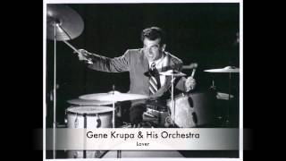 Gene Krupa & His Orchestra: Lover (1945)
