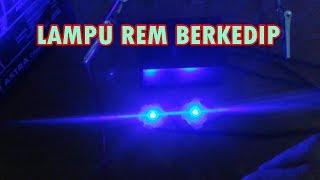 CARA MEMBUAT LAMPU REM MOTOR BERKEDIP