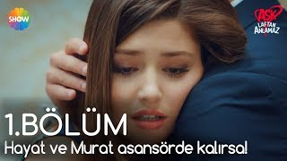 Aşk Laftan Anlamaz 1.Bölüm | Hayat ve Murat asansörde kalırsa! (Uzun Versiyon)