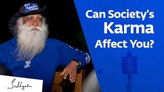 How Your Ancestors & Society Can Influence You: Samskara & Karma - Sadhguru