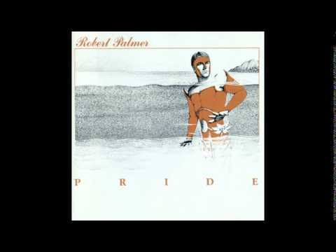 Pride (1983) by Robert Palmer REMASTERED