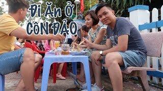 Bill Balo: Ăn gì khi đi du lịch Côn Đảo (Food in Con Dao Island)