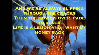 Life Is A Lemon (And I Want My Money Back) Lyrics