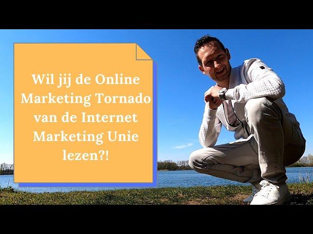 De Online Marketing Tornado Review (IMU) | Is dit het beste basisboek voor online marketing?