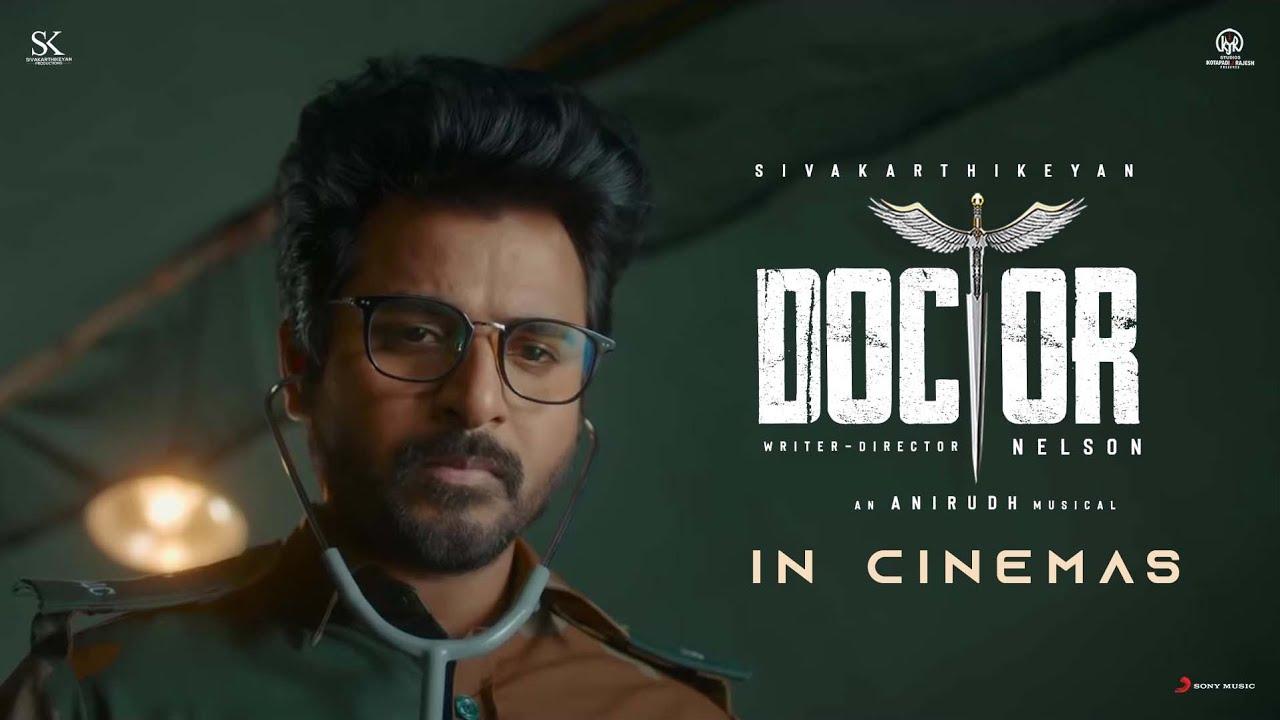 Download Doctor in Cinemas   Sivakarthikeyan   Anirudh Ravichander   Nelson Dilipkumar