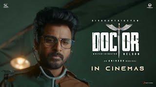 Doctor in Cinemas   Sivakarthikeyan   Anirudh Ravichander   Nelson Dilipkumar