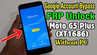 Google Account Bypass Moto G5 Plus