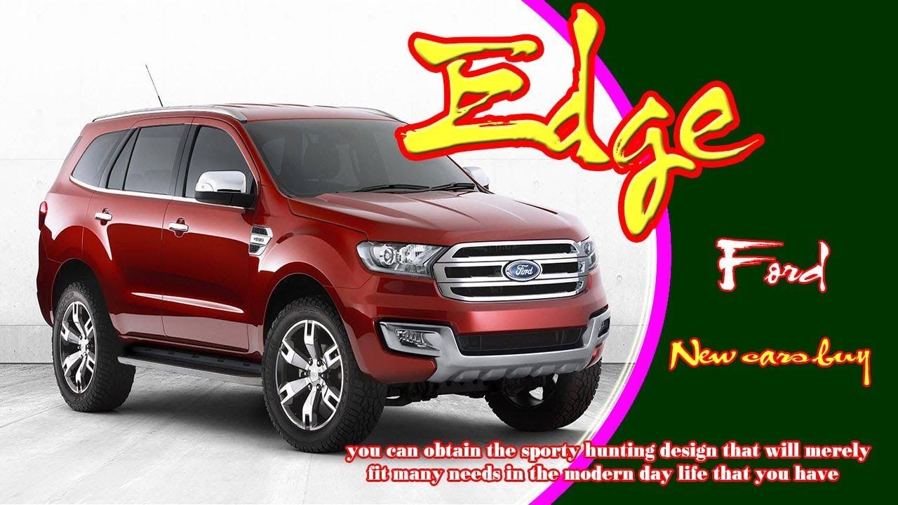 2020 Ford Edge 2020 Ford Edge Redesign 2020 Ford Edge Titanium