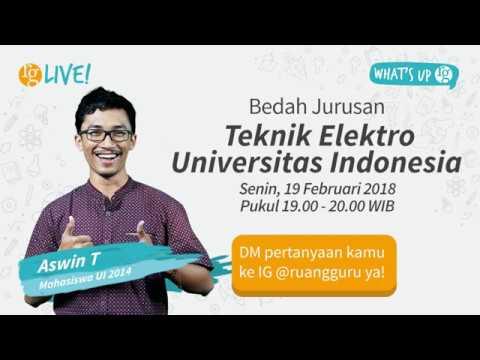 RG Live - Bedah Jurusan Teknik Elektro Universitas Indonesia