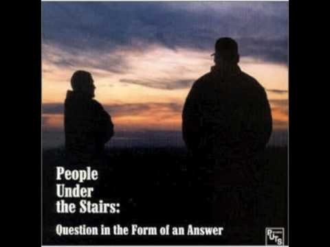 People Under The Stairs - Blowin' Wax