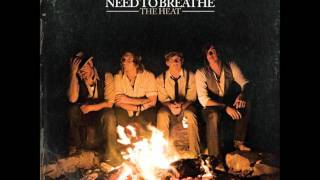 NeedToBreathe - Nothing Left To Lose