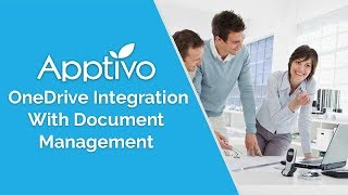 Apptivo - OneDrive Integration With Document Management