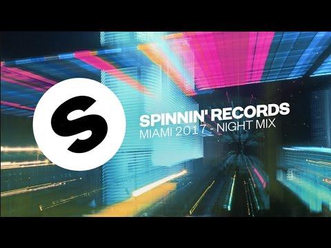 Spinnin' Records Miami 2017