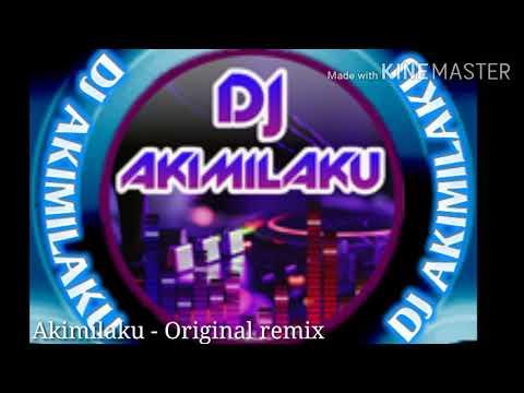🎵Dj Akimilaku - Original remix🎵