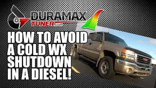 How to Avoid a Cold WX Shutdown in a Diesel - Diesel Insights