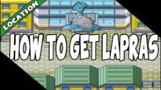 How to get Lapras and Card Key  in Pokemon Leaf?Green/Fire?Red