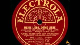 Meine Liebe,  deine Liebe / Marek Weber  und sein Orchester