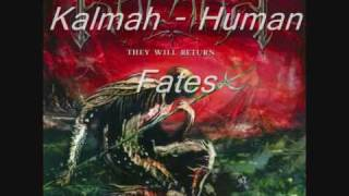 Watch Kalmah Human Fates video