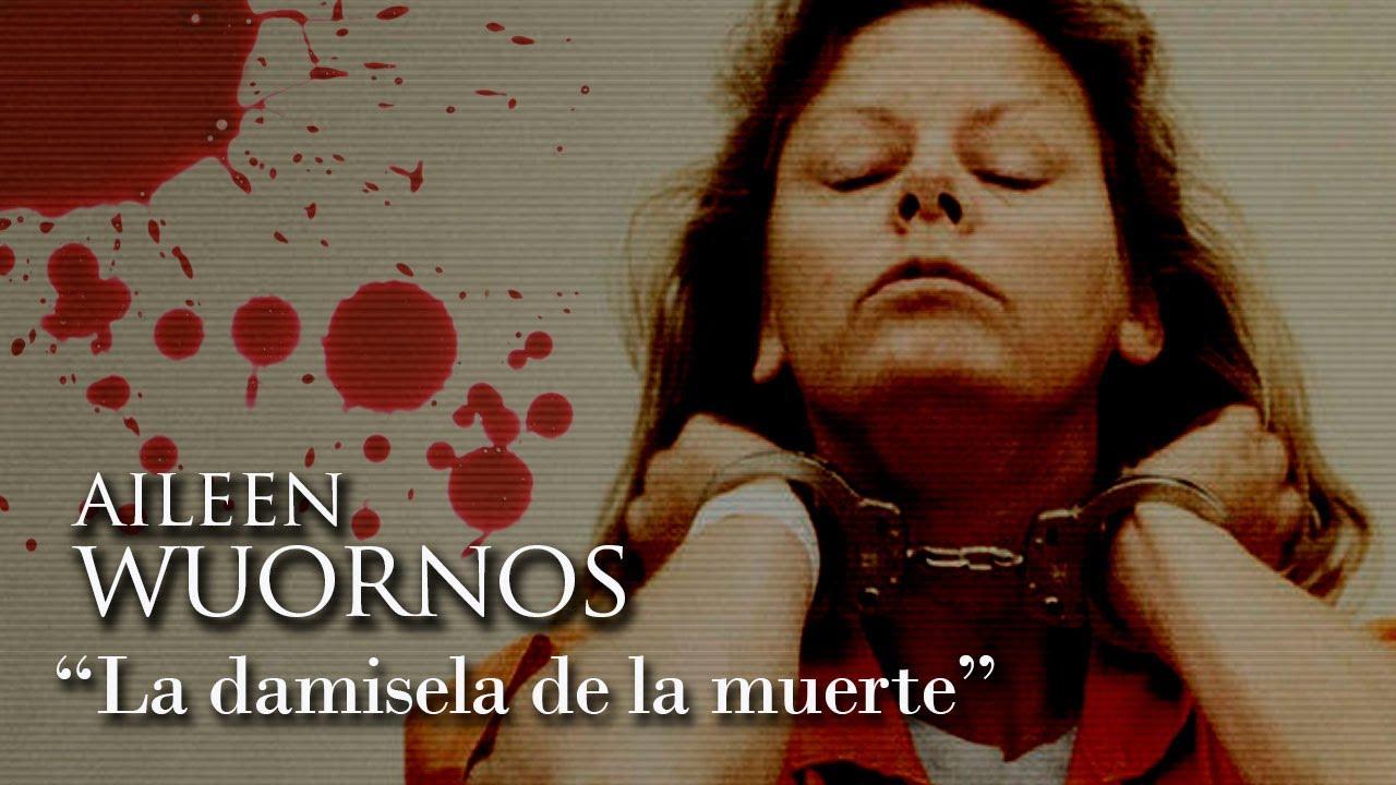 AILEEN WUORNOS - Documental