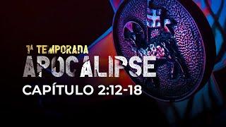 APOCALIPSE 2:12-18  |  Rennan Dias