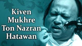 Kiven Mukhre Ton Nazran Hatawan - Nusrat Fateh Ali Khan Hit Qawwalis - Superhit Pakistani Qawwali