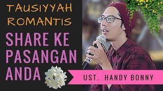 Ceramah Romantis Ustadz Gaul | Handy Bonny