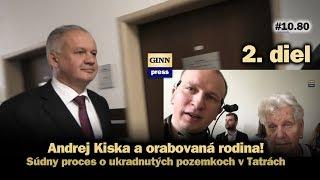 Inžinier Andrej Kiska a orabovaná rodina 2: Úvod súdu #10.80