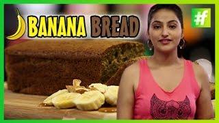 How To Make Banana Bread | Sahiba Kohli |#fame Food
