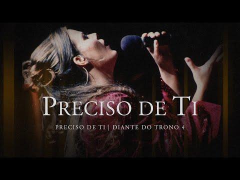 Preciso de Ti | DVD Preciso de Ti | Diante do Trono