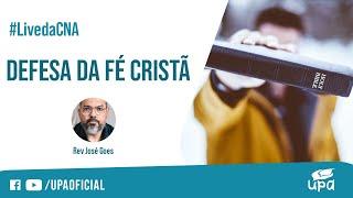 #LivedaCNA 1/05/2021 - Parte temática: DEFESA DA FÉ CRISTÃ