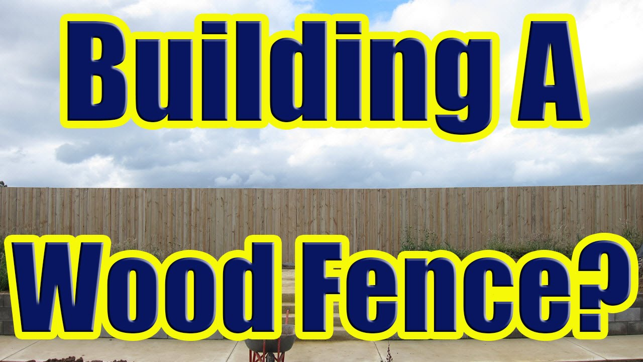 Wood Fence Installation Guide To Building A With Concrete Posts You