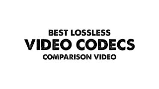 Finding the best video codec?