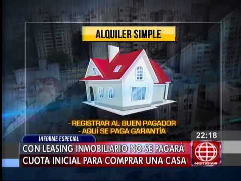 Con leasing inmobiliario no se pagará cuota inicial para comprar una casa