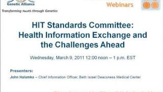 HIT Standards Committee: Health Information Exchange and the Challenges Ahead