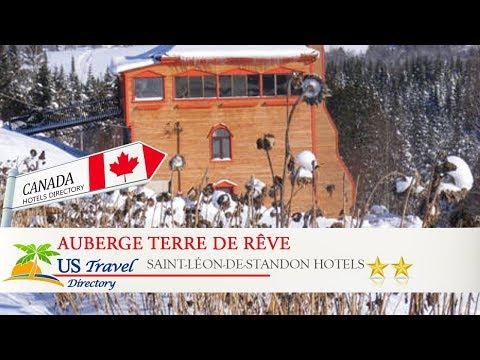 Auberge Terre de Rve - Saint-Lon-de-Standon Hotels, Canada